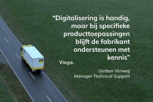 """""""Digitalisering is handig, maar bij specifieke producttoepassingen blijft de fabrikant ondersteunen met kennis"""""""